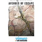Avenues of Escape on Vimeo